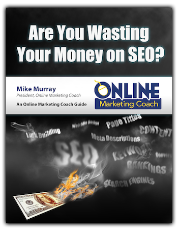 Free SEO Guide: Wasting Money? - Online Marketing Coach